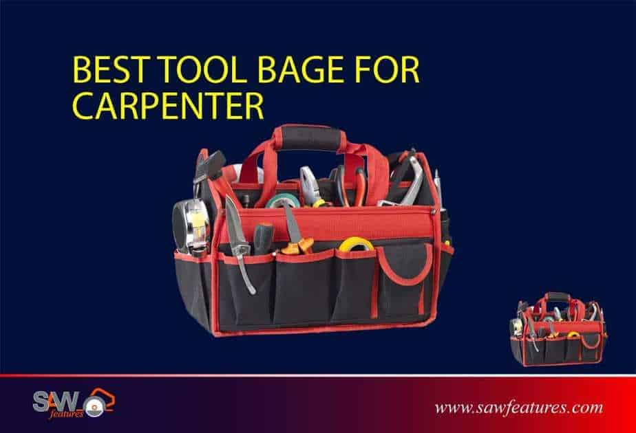 best tool bage for carpenter