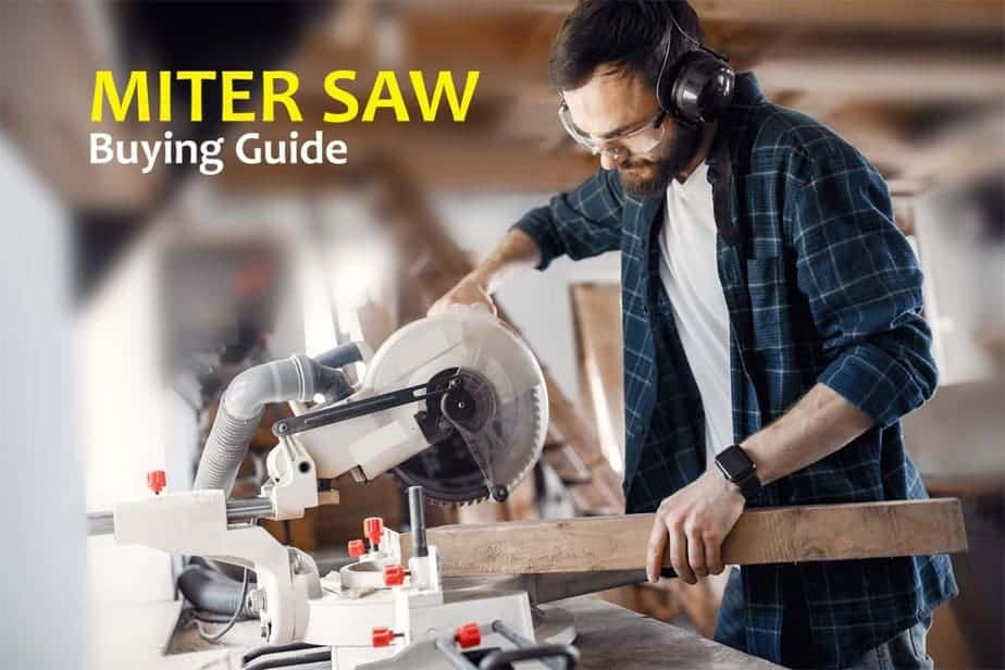 Miter Saw Buying Guide