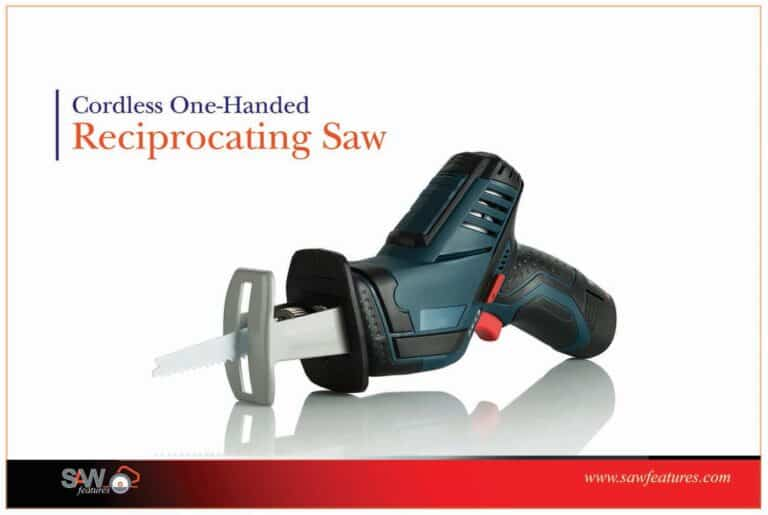 best Cordless One-Handed Reciprocating Saw